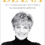 """LIVRO: """"Diana–Sua verdadeira história em suas próprias palavras"""" (1992)"""