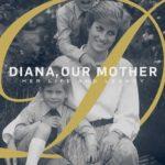 """DOCUMENTÁRIO: """"Diana, Nossa Mãe: Sua vida e Legado"""" (2017)"""